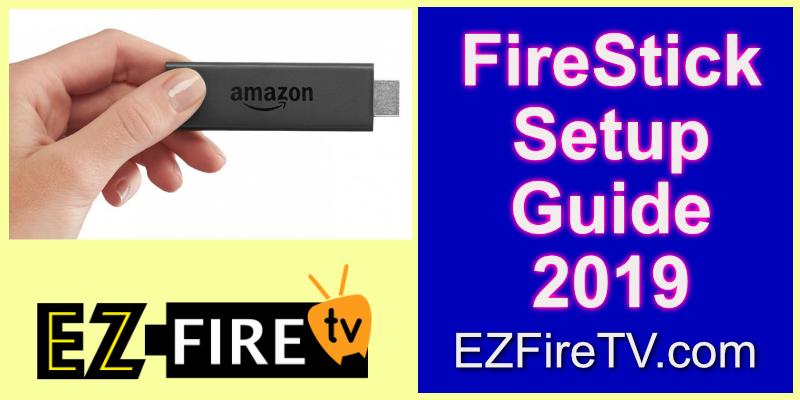 firestick setup guide