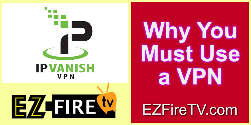 why you must use a vpn