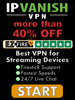 IPVanish VPN for Firestick on Sale